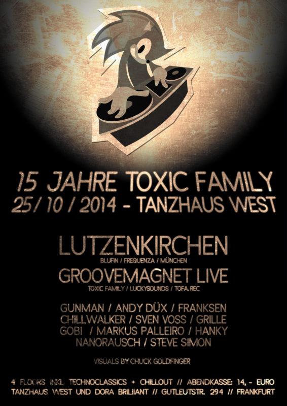 15 Jahre Toxic Family Plakat