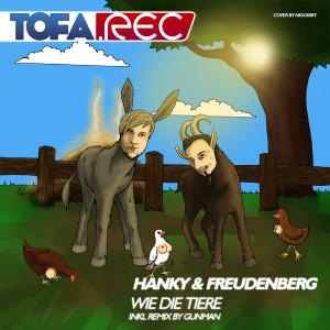 """ToFa.Rec 001 Cover Hanky & Freudenberg """"Wie die Tiere"""""""