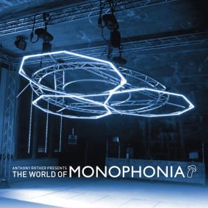 MONOPHONIA