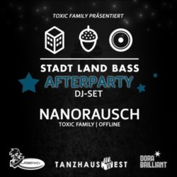 Nanorausch @ Stadt Land Bass Afterparty