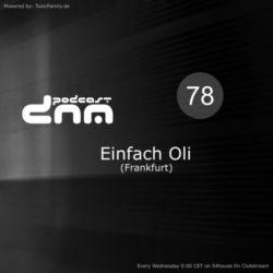 Digital Night Music Podcast 078 mixed by Einfach Oli