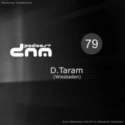 Digital Night Music Podcast 079 mixed by D.Taram