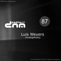 Digital Night Music Podcast 087 mixed by Luis Weyers