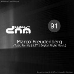 Digital Night Music Podcast 091 mixed by Marco Freudenberg