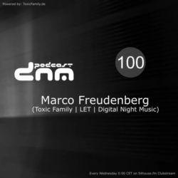 Digital Night Music Podcast 100 mixed by Marco Freudenberg