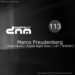 Digital Night Music Podcast 113 mixed by Marco Freudenberg