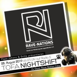 28.08.2019 - ToFa Nightshift mit Rave Nations Crew