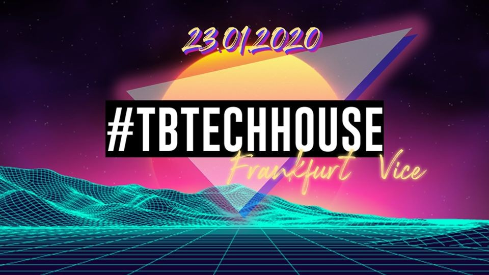 Tbtechhouse // Frankfurt Vice
