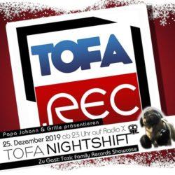 25.12.2019 - ToFa Nightshift mit ToFa.Rec - Showcase