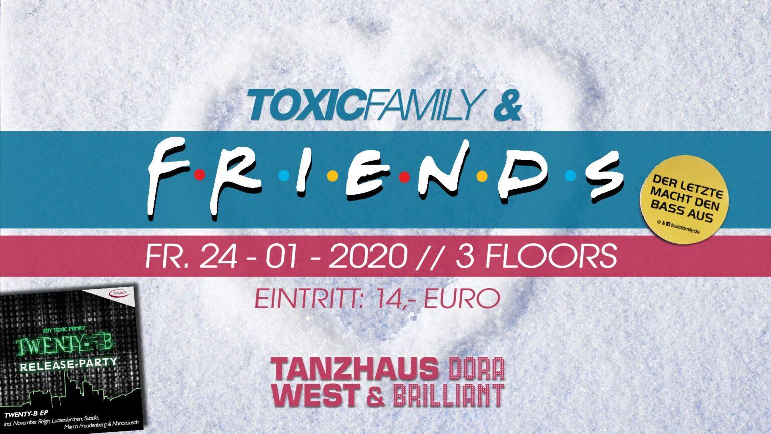 Toxic Family & Friends mit Lützenkirchen
