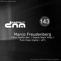 Digital Night Music Podcast 143 mixed by Marco Freudenberg