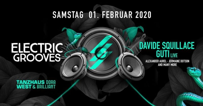 Electric Grooves mit Davide Squillace & Guti