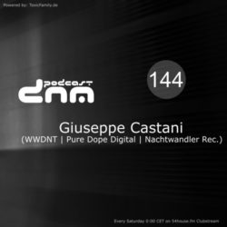 Digital Night Music Podcast 144 mixed by Giuseppe Castani